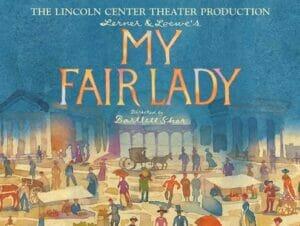 Tickets para My Fair Lady en Broadway